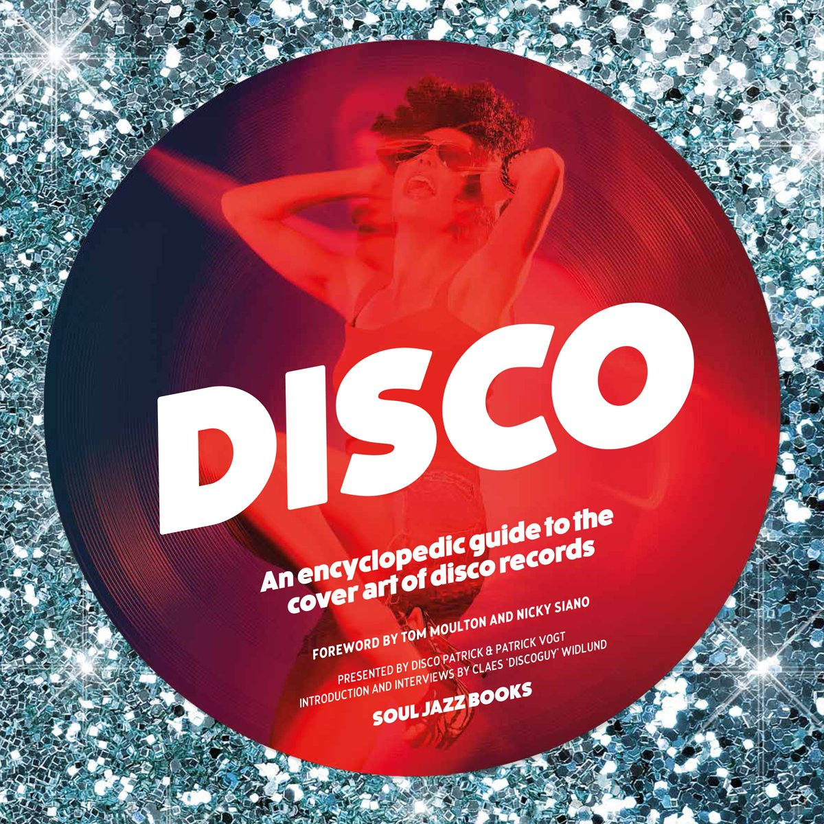 Disco: An Encyclopaedic Guide To The Cover Art Of Disco Records