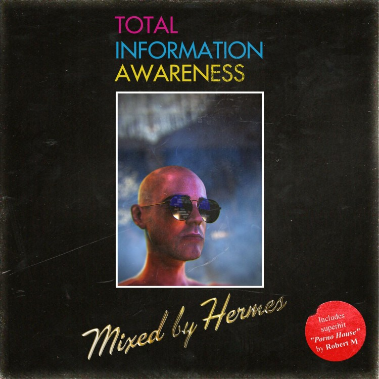 total-information-awareness-mixed-by-hermes